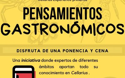 Cellarius Experience pone en marcha 'Pensamientos Gastronómicos